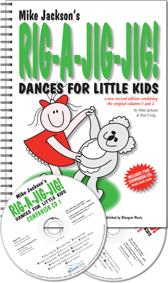 Rig-a-Jig-Jig! Vol 1&2 Dance Kit