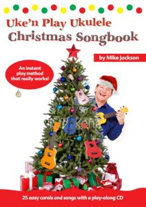 Mike Jackson's Uke 'n Play Christmas Songbook