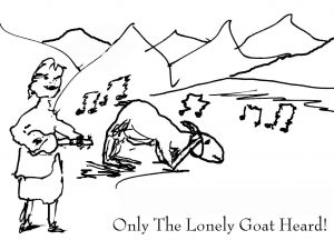Only the Lonely Goatherd