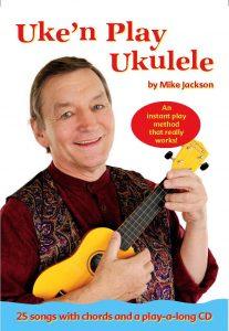 Mike Jackson's Uke 'n Play Ukulele